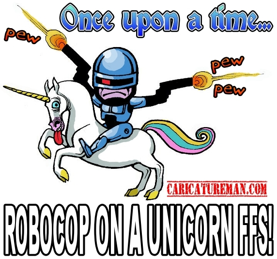 Robocop on a Unicorn FFS